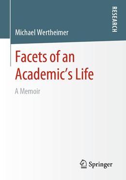 Abbildung von Wertheimer | Facets of an Academic's Life | 1st ed. 2020 | 2019 | A Memoir
