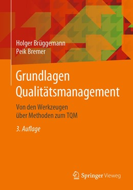 Abbildung von Brüggemann / Bremer | Grundlagen Qualitätsmanagement | 3., vollst. überarb. u. erw. Aufl. 2020 | 2020 | Von den Werkzeugen über Method...