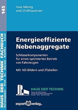 Abbildung von Meinig | Energieeffiziente Nebenaggregate | 1. Auflage | 2017 | Schlüsselkomponenten für energ...