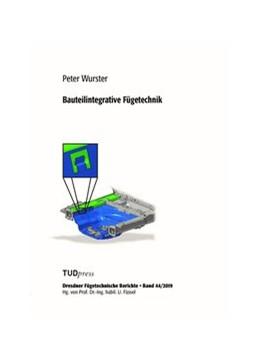 Abbildung von Wurster | Bauteilintegrative Fügetechnik | 2019 | 44