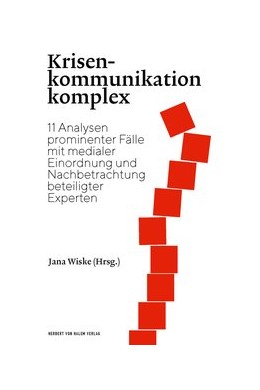 Abbildung von Wiske | Krisenkommunikation komplex | 1. Auflage | 2020 | 11 Analysen prominenter Fälle ...