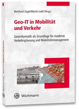 Abbildung von Zagel | Geo-IT in Mobilität und Verkehr | Neuerscheinung | 2020 | Geoinformatik als Grundlage fü...