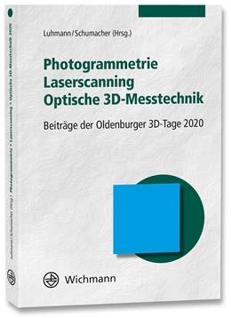 Abbildung von Luhmann / Schumacher | Photogrammetrie - Laserscanning - Optische 3D-Messtechnik | 1. Auflage | 2020 | beck-shop.de