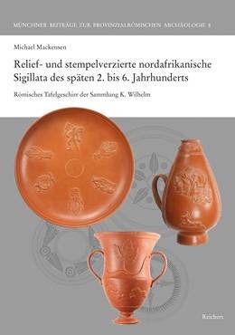 Abbildung von Mackensen | Relief- und stempelverzierte nordafrikanische Sigillata des späten 2. bis 6. Jahrhunderts | 1. Auflage | 2019 | 8 | beck-shop.de