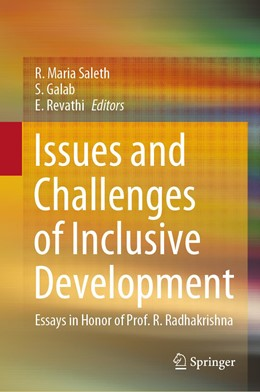 Abbildung von Saleth / Galab / Revathi   Issues and Challenges of Inclusive Development   1st ed. 2020   2020   Essays in Honor of Prof. R. Ra...