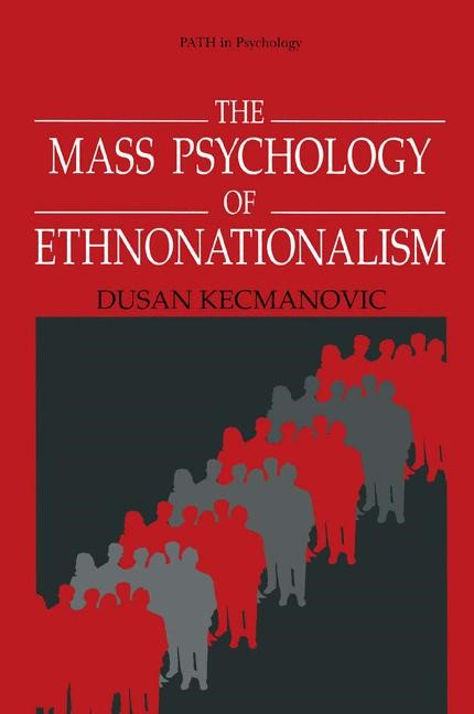 Abbildung von Kecmanovic | The Mass Psychology of Ethnonationalism | 1996