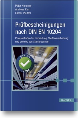Abbildung von Henseler / Kern | Prüfbescheinigungen nach DIN EN 10204 | 1. Auflage | 2020 | beck-shop.de