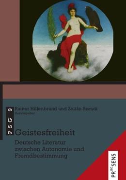 Abbildung von Hillenbrand / Szendi   Geistesfreiheit   2020   Deutsche Literatur zwischen Au...