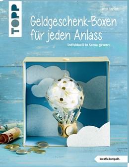 Abbildung von Seyther | Geldgeschenk-Boxen für jeden Anlass (kreativ.kompakt) | 1. Auflage | 2020 | beck-shop.de