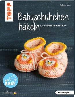 Abbildung von Czerny | Babyschühchen häkeln (kreativ.kompakt.) | 1. Auflage | 2020 | beck-shop.de
