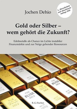 Abbildung von Dehio | Gold oder Silber - wem gehört die Zukunft? | 2. Auflage | 2019 | beck-shop.de