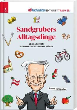 Abbildung von Sandgruber | Sandgrubers Alltagsdinge | 2019