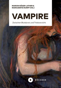 Abbildung von Näser-Lather / Rumpf / Gerdes | Vampire | 2020 | Zwischen Blutdurst und Triebve...