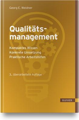 Abbildung von Weidner | Qualitätsmanagement | 3., überarbeitete Auflage | 2020 | Kompaktes Wissen - Konkrete Um...