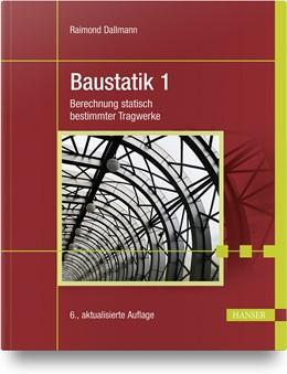 Abbildung von Dallmann | Baustatik 1 | 6. Auflage | 2020 | beck-shop.de