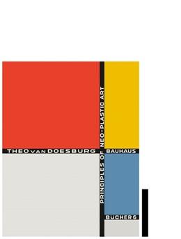 Abbildung von Doesburg | Principles of Neo-Plastic Art | 2020 | Bauhausbücher 6