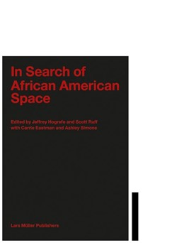 Abbildung von Hogrefe / Ruff / Eastman / Simone | In Search of African American Space | 2020