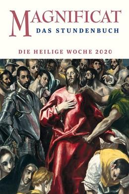 Abbildung von MAGNIFICAT HEILIGE WOCHE 2020 | 1. Auflage | 2020 | beck-shop.de