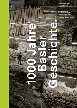 Abbildung von 1000 Jahre Basler Geschichte   2020   Archäologie unter dem Musiksaa...