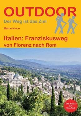 Abbildung von Simon | Italien: Franziskusweg | 1. Auflage | 2020 | beck-shop.de