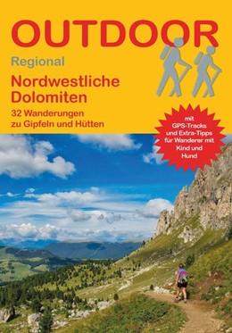 Abbildung von Meier | Nordwestliche Dolomiten | 1. Auflage | 2020 | 32 Wanderungen zu Gipfeln und ...