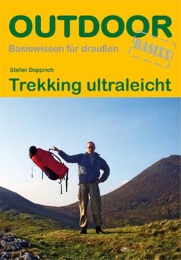 Abbildung von Dapprich / Kuhn | Trekking ultraleicht | 8. Auflage | 2020 | beck-shop.de