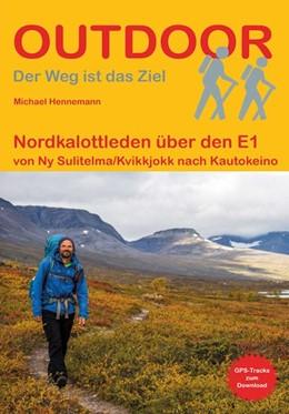 Abbildung von Hennemann | Nordkalottleden über den E1 | 2. Auflage | 2021 | beck-shop.de