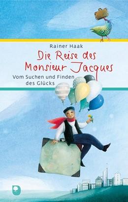Abbildung von Haak | Die Reise des Monsieur Jacques | 1. Auflage | 2020 | beck-shop.de