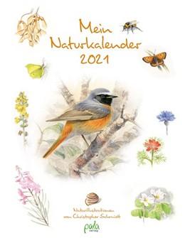 Abbildung von Schmidt | Mein Naturkalender 2021 | 2020 | Naturillustrationen von Christ...