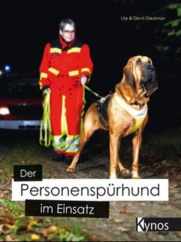 Abbildung von Dieckman | Der Personenspürhund im Einsatz | 1. Auflage | 2020 | beck-shop.de