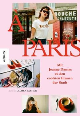 Abbildung von Damas / Bastide | À Paris | 2020 | Mit Jeanne Damas zu den coolst...