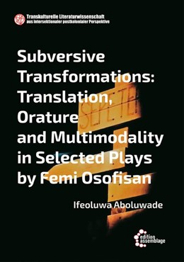 Abbildung von Aboluwade | Translation, Orature and Multimodality in Selected Plays by Femi Osofisan | 2020