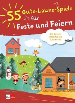Abbildung von 55 Gute-Laune-Spiele für Feste und Feiern | 1. Auflage | 2020 | beck-shop.de