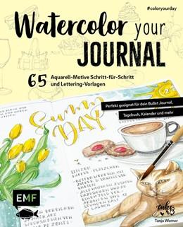 Abbildung von Werner   Watercolor your Journal #coloryourday   2020   65 Aquarell-Motive Schritt-für...
