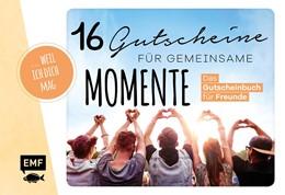 Abbildung von ... weil ich dich mag! - 16 Gutscheine für gemeinsame Momente | 1. Auflage | 2020 | beck-shop.de
