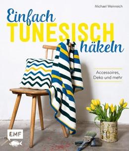 Abbildung von Weinreich | Einfach tunesisch häkeln | 1. Auflage | 2020 | beck-shop.de