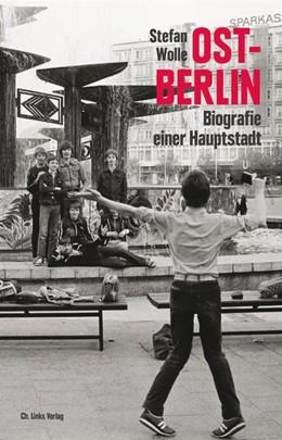 Abbildung von Wolle | Ost-Berlin | 2020 | Biografie einer Hauptstadt