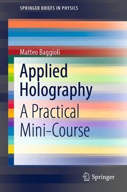 Abbildung von Baggioli | Applied Holography | 1st ed. 2019 | 2019 | A Practical Mini-Course