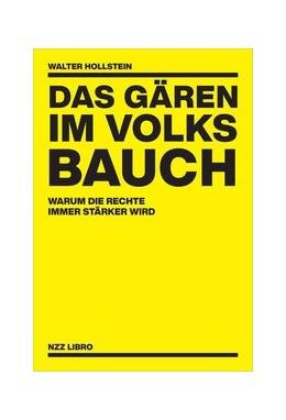 Abbildung von Hollstein | Das Gären im Volksbauch | 2020 | Warum die Rechte immer stärker...