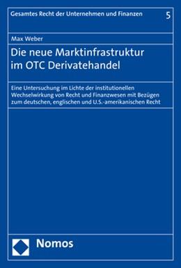 Abbildung von Weber | Die neue Marktinfrastruktur im OTC Derivatehandel | 1. Auflage | 2019 | 5 | beck-shop.de