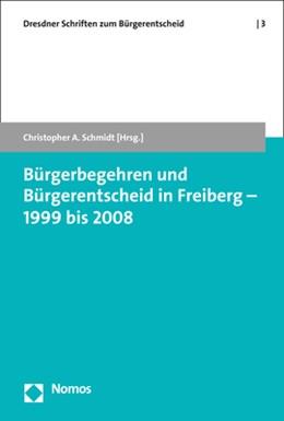 Abbildung von Schmidt | Bürgerbegehren und Bürgerentscheid in Freiberg - 1999 bis 2008 | 2019 | 3