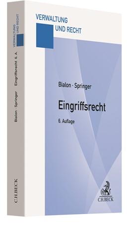 Abbildung von Bialon / Springer | Eingriffsrecht | 6. Auflage | 2020 | beck-shop.de