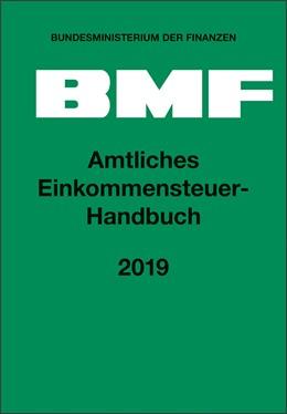 Abbildung von Amtliches Einkommensteuer-Handbuch 2019 | 2020