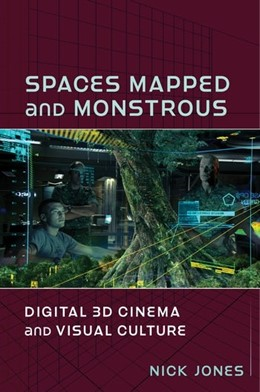 Abbildung von Jones | Spaces Mapped and Monstrous | 2020 | Digital 3D Cinema and Visual C...