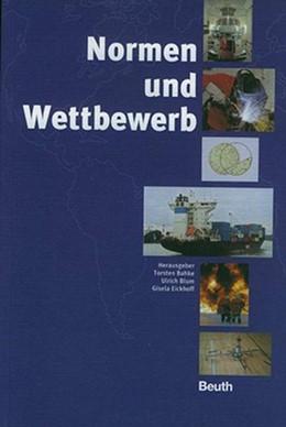 Abbildung von Normen und Wettbewerb   2002   Herausgegeben von T. Bahke, U....