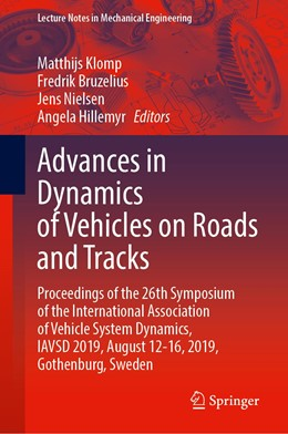 Abbildung von Klomp / Bruzelius / Nielsen / Hillemyr   Advances in Dynamics of Vehicles on Roads and Tracks   1st ed. 2020   2020   Proceedings of the 26th Sympos...