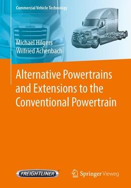 Abbildung von Hilgers / Achenbach | Alternative Powertrains and Extensions to the Conventional Powertrain | 1st ed. 2020 | 2020