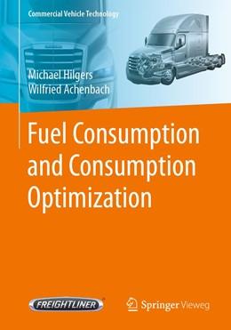 Abbildung von Hilgers / Achenbach | Fuel Consumption and Consumption Optimization | 1st ed. 2020 | 2020