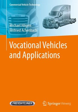 Abbildung von Hilgers / Achenbach | Vocational Vehicles and Applications | 1st ed. 2020 | 2020