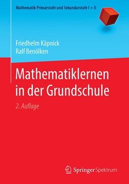 Abbildung von Käpnick / Benölken | Mathematiklernen in der Grundschule | 2. Auflage | 2020 | beck-shop.de